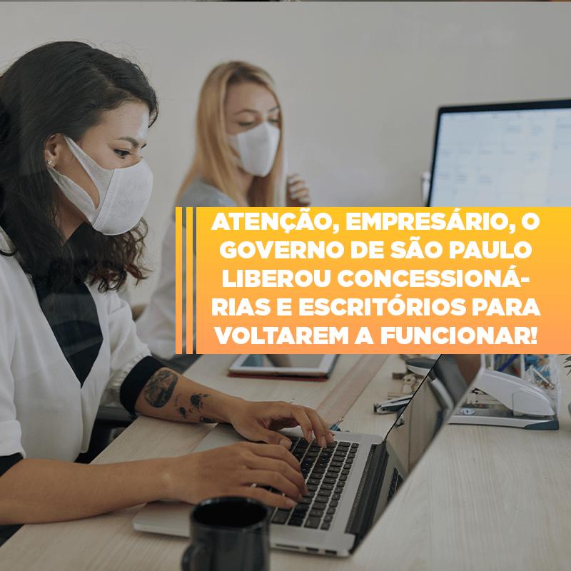 SP Assina Hoje Autorização Para Reabertura De Concessionárias E Escritórios